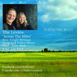 The Levins releaserdquoAcross the Milesrdquo Single Video