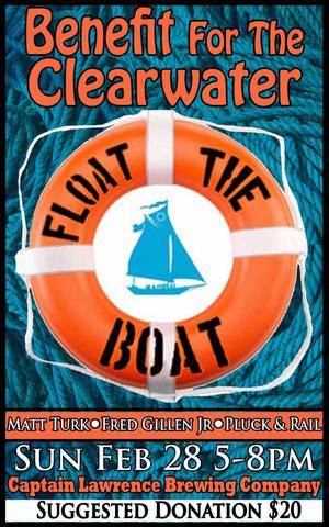 Float the Boat A Benefit for Clearwater featuring Pluck amp Rail Fred Gillen Jr and Matt Turk