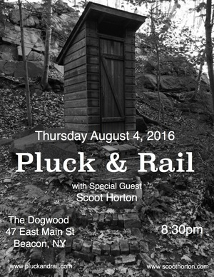 Pluck and Rail with guest Scoot Horton