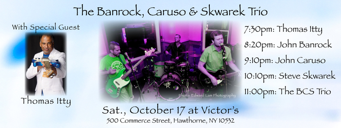 The Banrock Caruso amp Skwarek Trio with Special Guest Thomas Itty