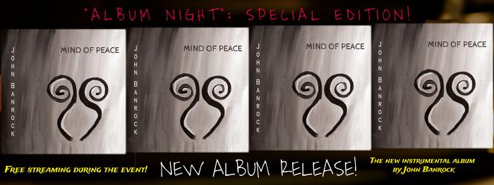 John Banrock039s Online Album Release of 039Mind of Peace039 during quotAlbum Nightquot