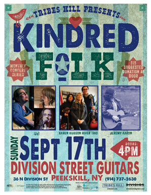Tribes Hill Presents Kindred Folk nbspSunday September 17th 4PM Doors