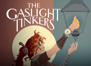 Gaslight Tinkers with Pluck amp Rail