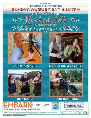 Tribes Hill PresentsKindred Folk with John Banrock Boy Band Larry Kolker Lipkin amp Hitt