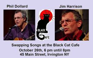 Phil Dollard and Jim Harrison at th Black Cat