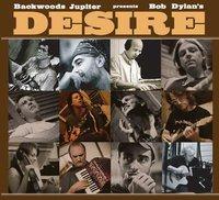 Backwoods Jupiter plays Bob Dylan039s Desire