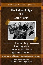 THE FALCON RIDGE 2013 AFTER PARTY with Spuyten Duyvil Roosevelt Dime and Darlingside