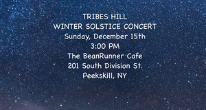 Tribes Hill Solstice Show