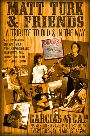 Matt Turk and Friends A Tribute to Old and in the Way