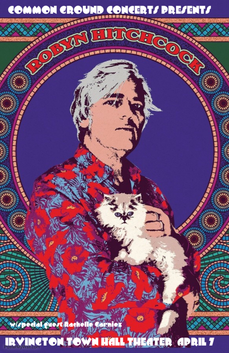Robyn Hitchcock at Irvington Town Hall Theater  April 7th