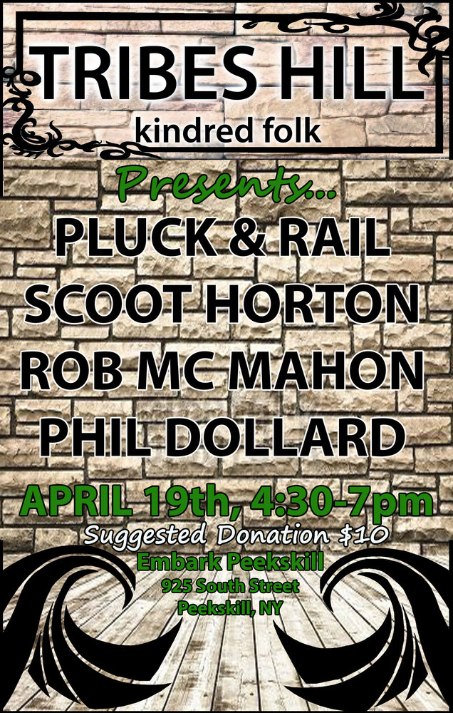 Tribes Hill at Embark Peekskill Sunday April 19th